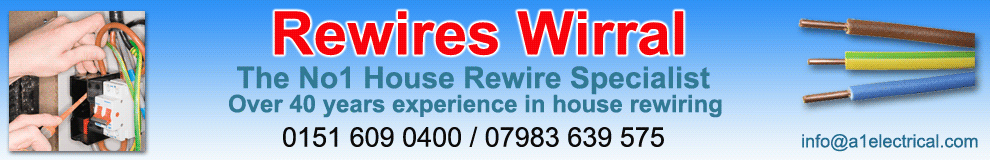 Electrician,Wirral,Merseyside,Cheshire,Electricians,full or part house rewires from £1800,house rewiring